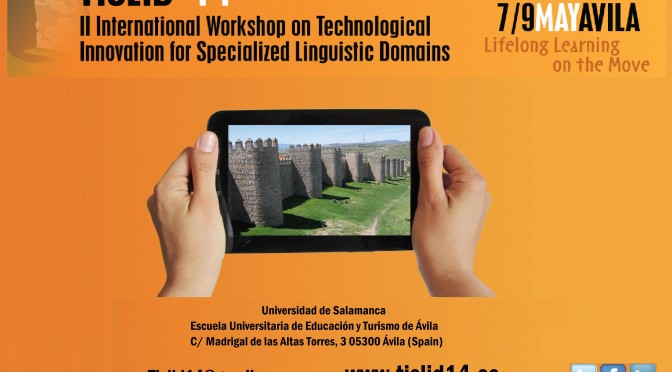 TISLID 2014. II International Workshop on Technological Innovation for Specialized Linguistic Domains