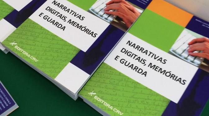Presentación del libro Narrativas digitais, memórias e guarda