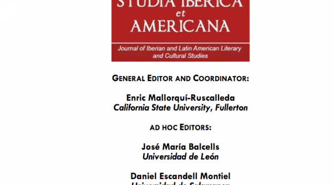 Monográfico en Studia Iberica et Americana. Journal of Iberian and Latin American Literary and Cultural Studies