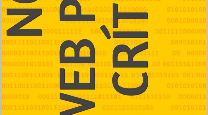 No es web para críticas. El crítico cultural ante los medios digitales y la búsqueda de su espacio en la red